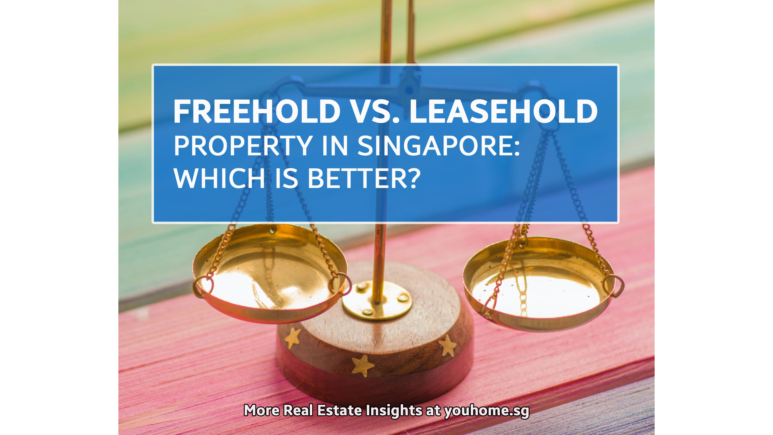 freehold-vs-leasehold-singapore