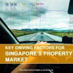 Key Driving Factors for Singapore's Property Market
