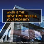 When is the best time to sell your property?