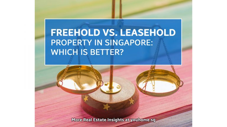 Freehold vs. Leasehold Property in Singapore: Which Is Better?