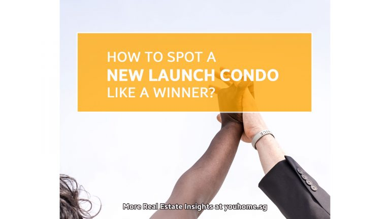 Read more about the article How to Spot A New Launch Condo Like A Winner?